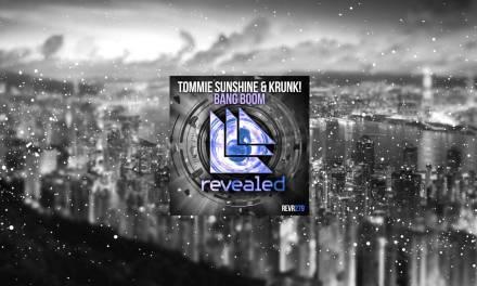 "Tommie Sunshine & Krunk! Detonate Track ""Bang Boom"""