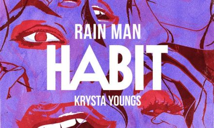 "Rain Man Delivers Addictive Pop Hit ""Habit"""