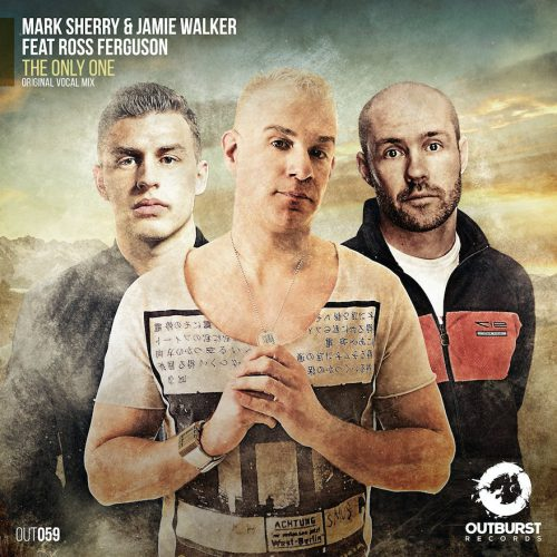mark-sherry-jamie-walker-feat-ross-ferguson-the-only-one-outburst-records-cover