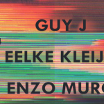 Guy J, Eelke Kleijn, & Enzo Muro @ Avalon || Preview & Giveaway