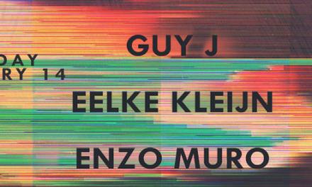 Guy J, Eelke Kleijn, & Enzo Muro @ Avalon || Preview & Giveaway
