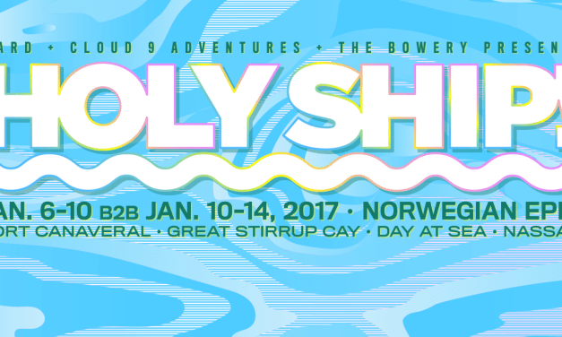 Holy Ship! 2017 || 8.0 & 9.0 Set Times & Activities