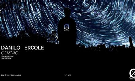 "ØHM Music Makes Its Second Move With Danilo Ercole's ""Cosmic"""