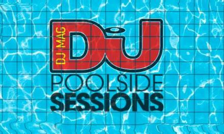 DJ Mag Poolside Sessions @ The Raleigh    Event Preview & Giveaway