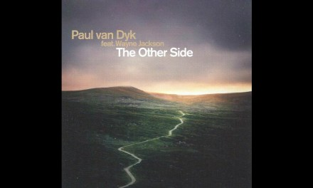 #TBT    Paul van Dyk – The Other Side