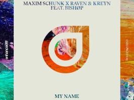 Maxim Schunk Raven Kreyn Bishop My Name Enhanced Music
