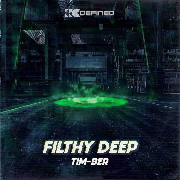 TIM-BER Filthy Deep Redefined
