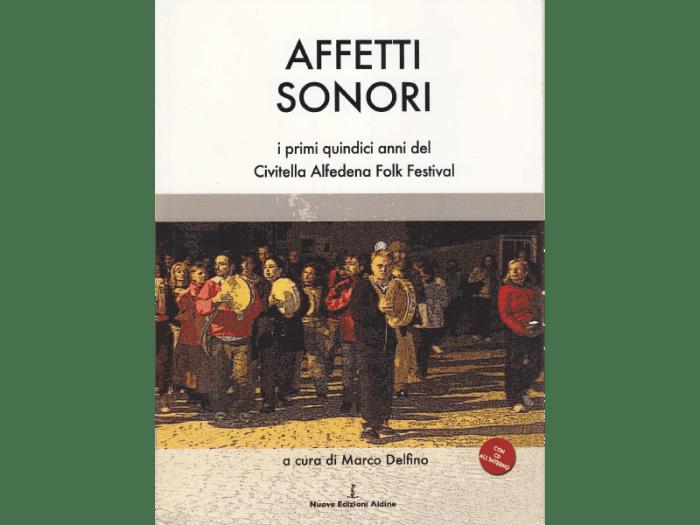 AFFETTI-SONORI_Civitella-Festival-Folk_Edizioni-Aldine-2016