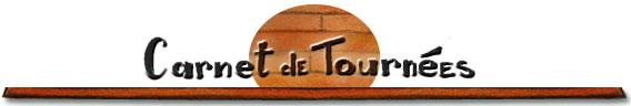 Newsletter — Titre : carnet de Tournées