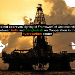 Framework of Understanding between India and Bangladesh for hydrocarbon sector