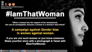 Ministry WCD launches campaign on 'women for women' IamThatWoman