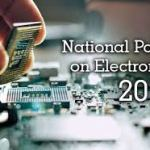 Cabinet approves proposal of national policy on electronics-2019