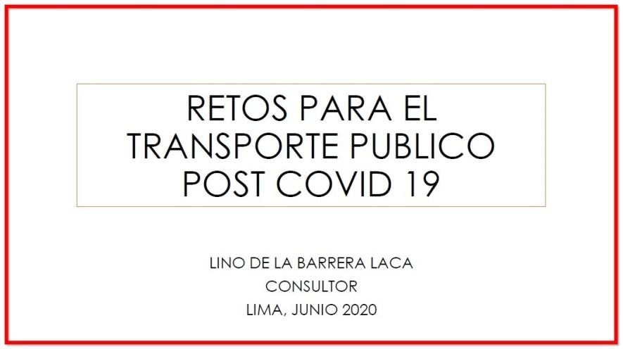 Esta imagen tiene el atributo alt vacío; su nombre de archivo es RETOS-PARA-EL-TRANSPORTE-PUBLICO-POST-COVID-19-Lino-de-La-Barrera-1.jpg