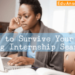 How do you survive the long Internship jobs search?