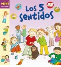 Los cinco sentidos (Mini Larousse):