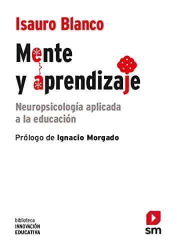 Mente y aprendizaje: Neuropsicología aplicada a la educación