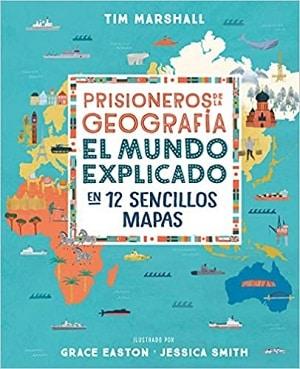 Prisioneros de la geografía. libros de viajes