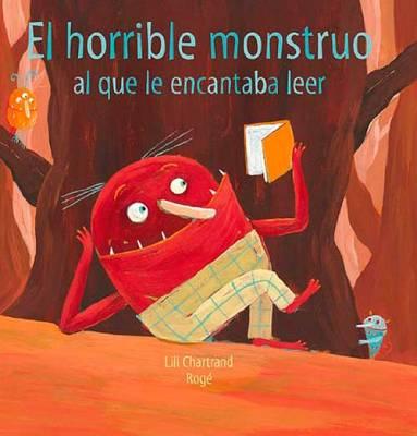 el-horrible-monstruo-al-que-le-encantaba-leer-educadiver