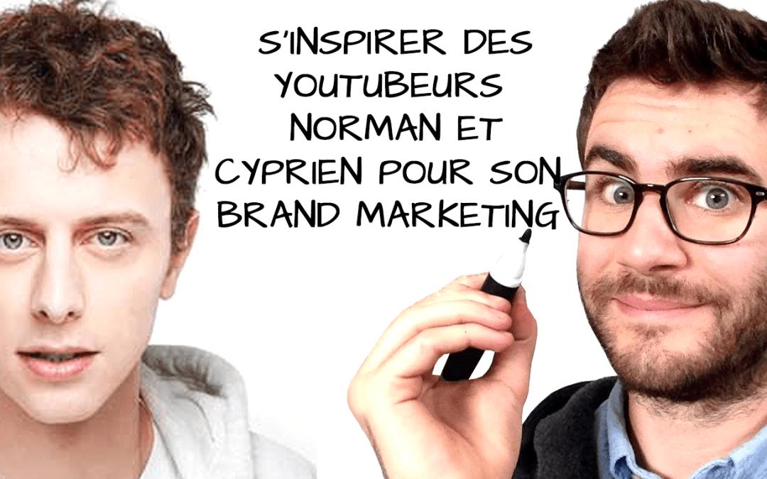 Digital – Pourquoi s'inspirer des Youtubeurs Norman et Cyprien pour son brand marketing