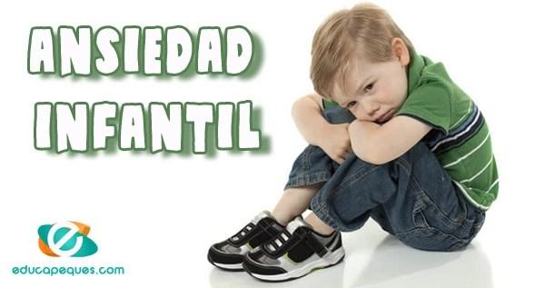 ansiedad infantil, ansiedad en niños, sintomas ansiedad, causas ansiedad