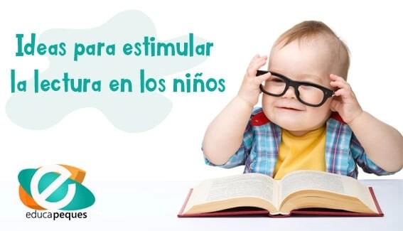 Ideas para estimular la lectura en los niños