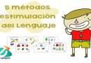 5 métodos para la estimulación precoz del lenguaje oral