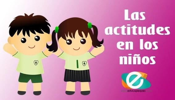Actitudes positivas y negativas niños