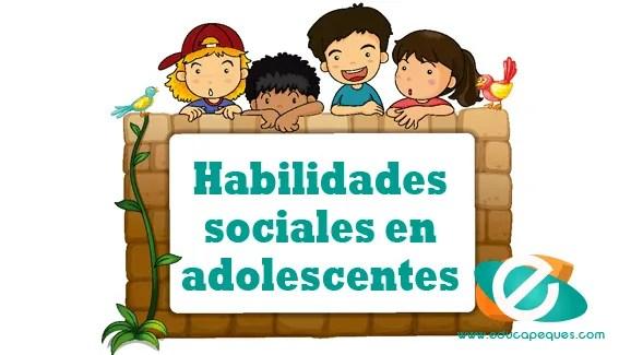 habilidades sociales en adolescentes