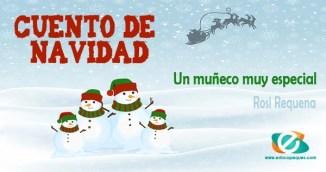 Día 18: Historias navideñas para niños: Un muñeco muy especial