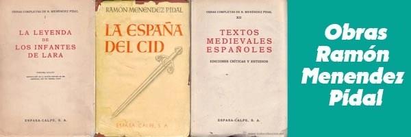 Obras Ramón Menendez Pidal