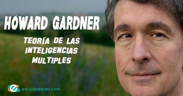 Howard Gardner. inteligencias multiples
