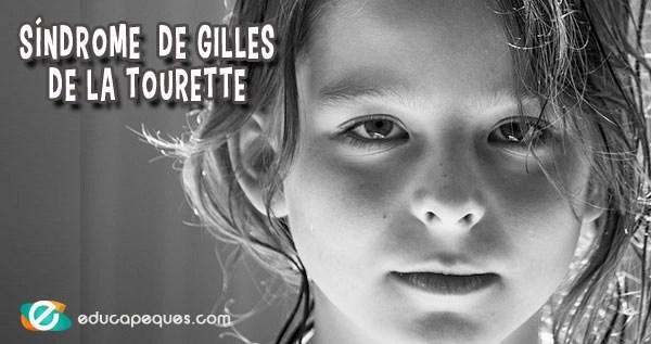 Síndrome de Gilles de la Tourette, tics, tics en niños, Síndrome de Tourette