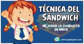 técnica del Sándwich, mejorar la conducta