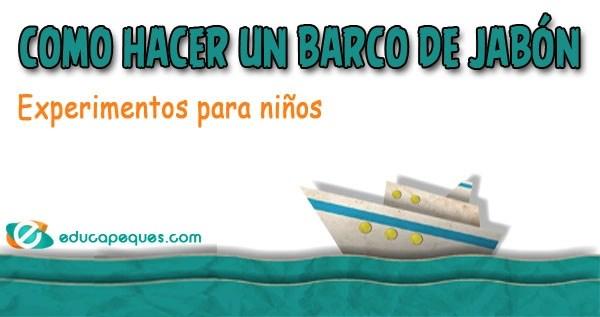 barco de jabón