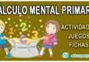 Cálculo mental primaria – Actividades y fichas