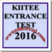 KIITEE 2016 Entrance Test Important information for candidates