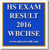 HS (12 Class) Arts, Commerce and Science Result Published WBCHSE