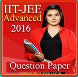 IIT JEE Advanced 2016 question pape and answer keys