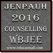 WBJEE JENPAUH-2016 Counseling Schedule for Admission