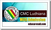 CMC Ludhiana Admission for MDS Application form 2017