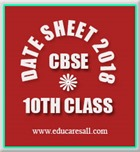 CBSE Date Sheet and Time Schedule for Main Examination 2018 for Class X