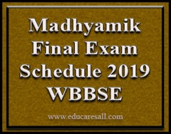 West Bengal Madhyamik Final Exam Schedule for 2018-19