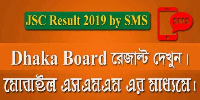 jsc result 2019 by sms system dhaka board