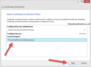 Select Proceed without enrollment policy