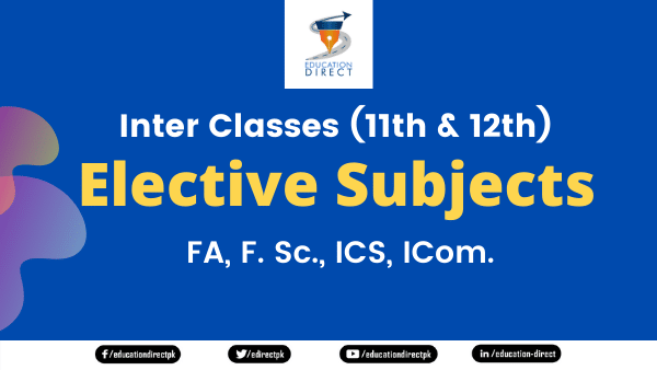 Inter Classes (11th & 12th) Elective Subjects