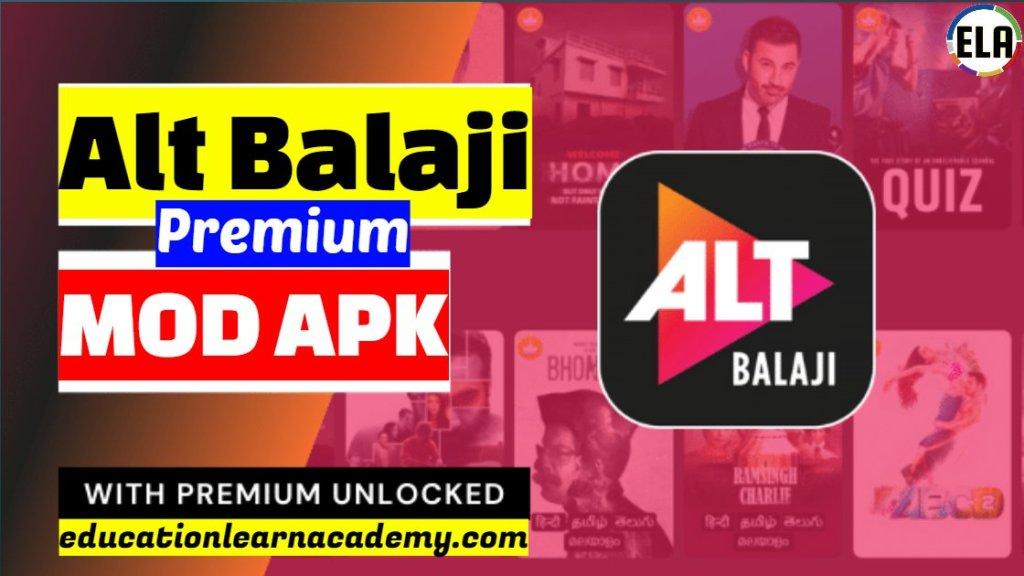 Alt Balaji Premium Mod Apk