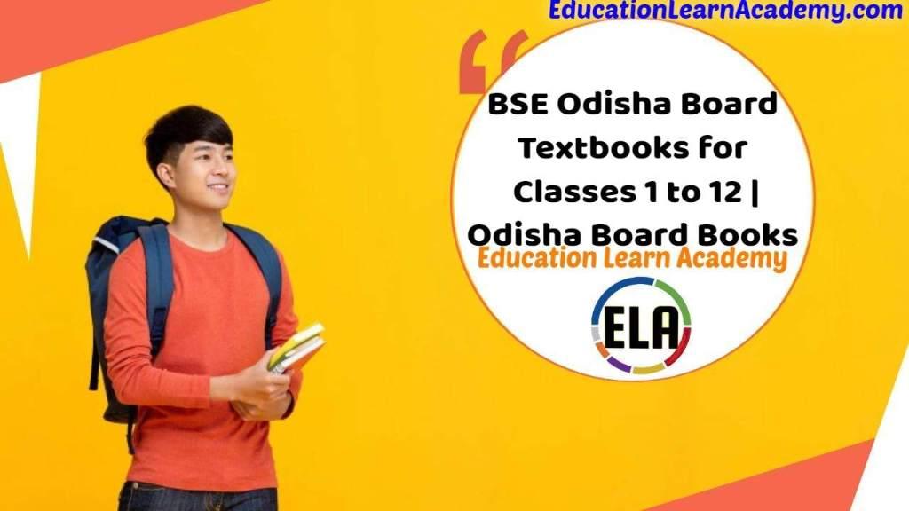 BSE Odisha Board Textbooks for Classes 1 to 12 | Odisha Board Books
