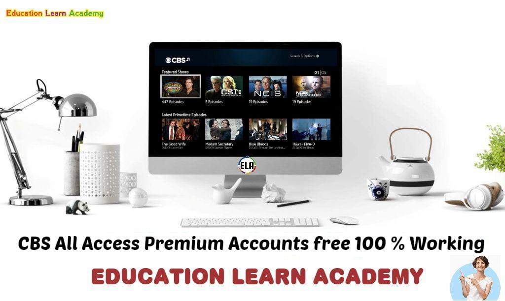 CBS All Access Premium Accounts educationlearnacademy
