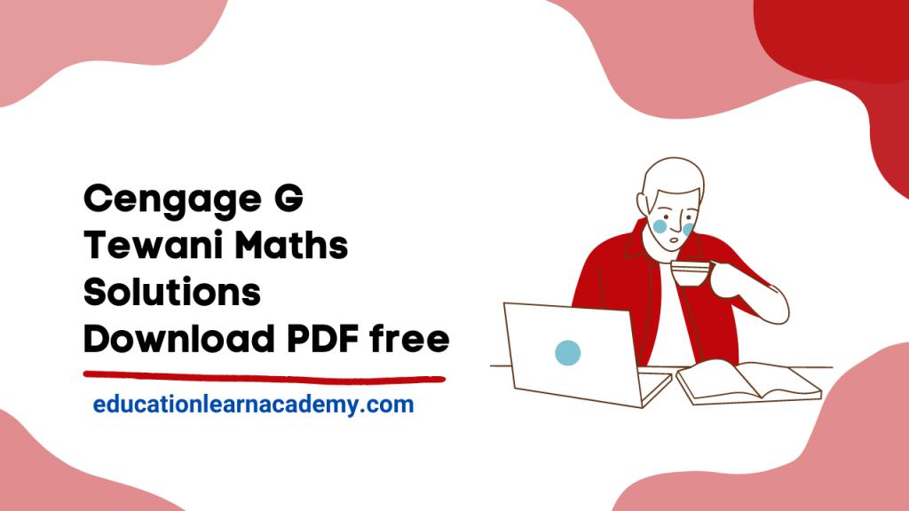 Cengage G Tewani Maths Solutions Free Pdf Download