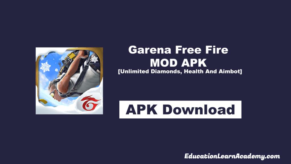 Garena Free Fire MOD APK [Unlimited Diamonds, Health & Aimbot]